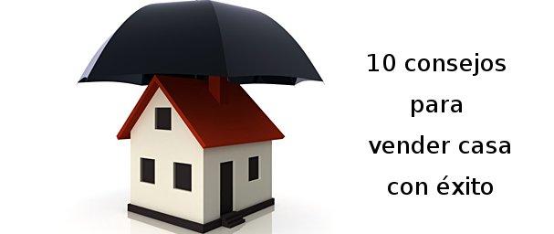 10 consejos para vender tu casa con éxito