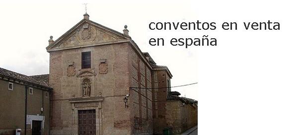 convento san josé de rioseco (valladolid), que busca un comprador con urgencia