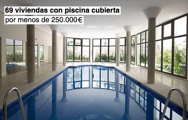 69 viviendas con piscina cubierta por menos de 250.000 euros (tabla)