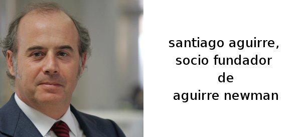santiago aguirre, socio fundador de aguirre newman