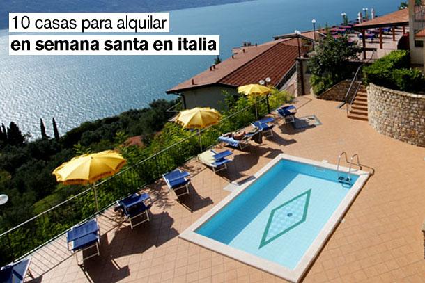 una selección de casas para alquilar en vacaciones en italia