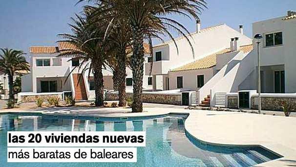 descubre las 20 viviendas nuevas más baratas de las islas baleares