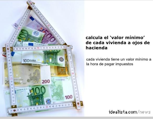 Cómo descubrir el precio mínimo al que puedes comprar una casa, según hacienda