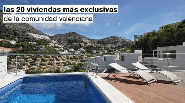 las 20 viviendas más exclusivas de la comunidad valenciana