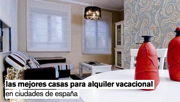 las mejores casas para alquilar en ciudades de españa