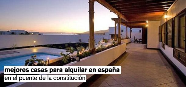 las mejores casas vacacionales para alquilar durante el puente de la constitución