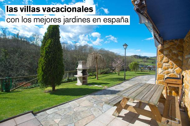 las villas vacacionales con los mejores jardines en españa