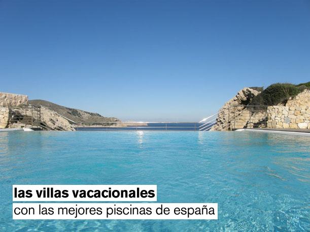 Las villas vacacionales con las mejores piscinas de espa a for Las mejores piscinas de madrid