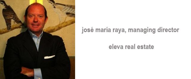josé maría raya, manager director de eleva real estate