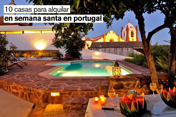 una selección de casas para alquilar en vacaciones en portugal