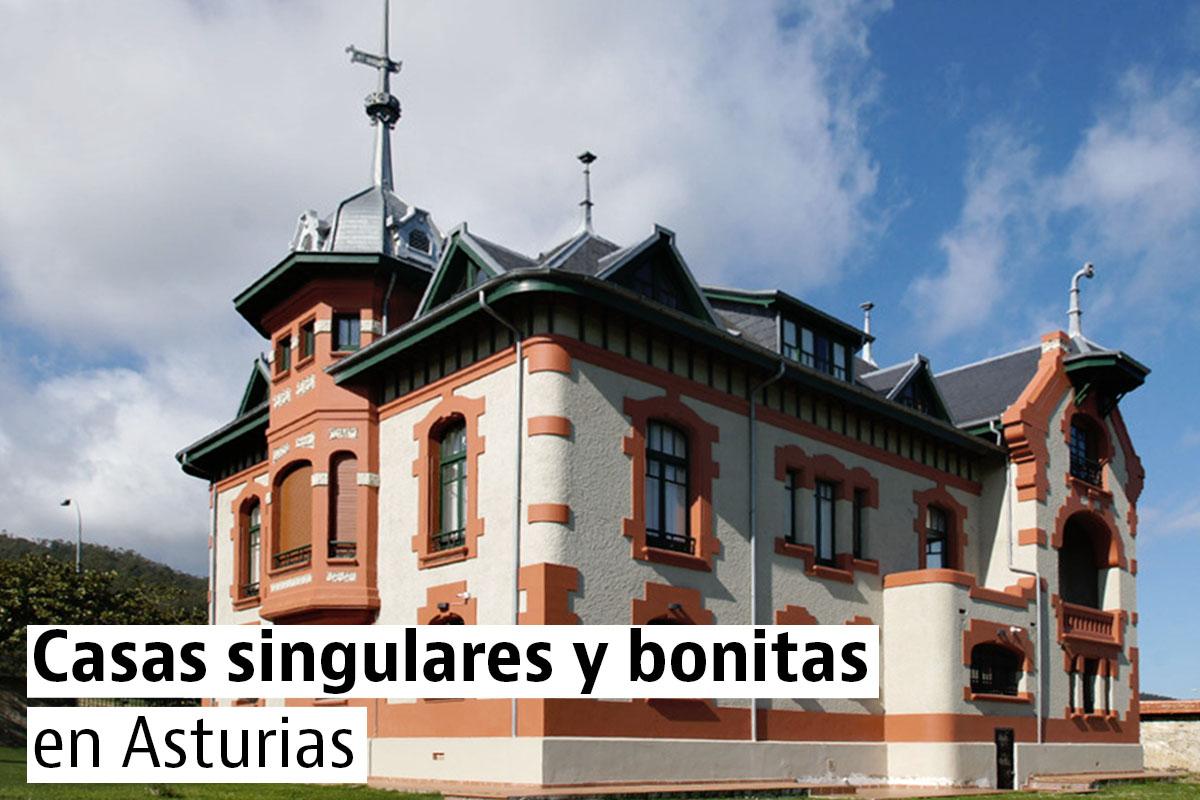 Las casas más bonitas y singulares de principado de Asturias