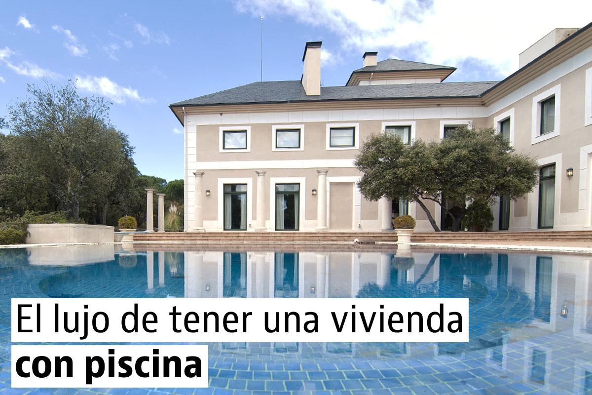 El lujo de contar con piscina