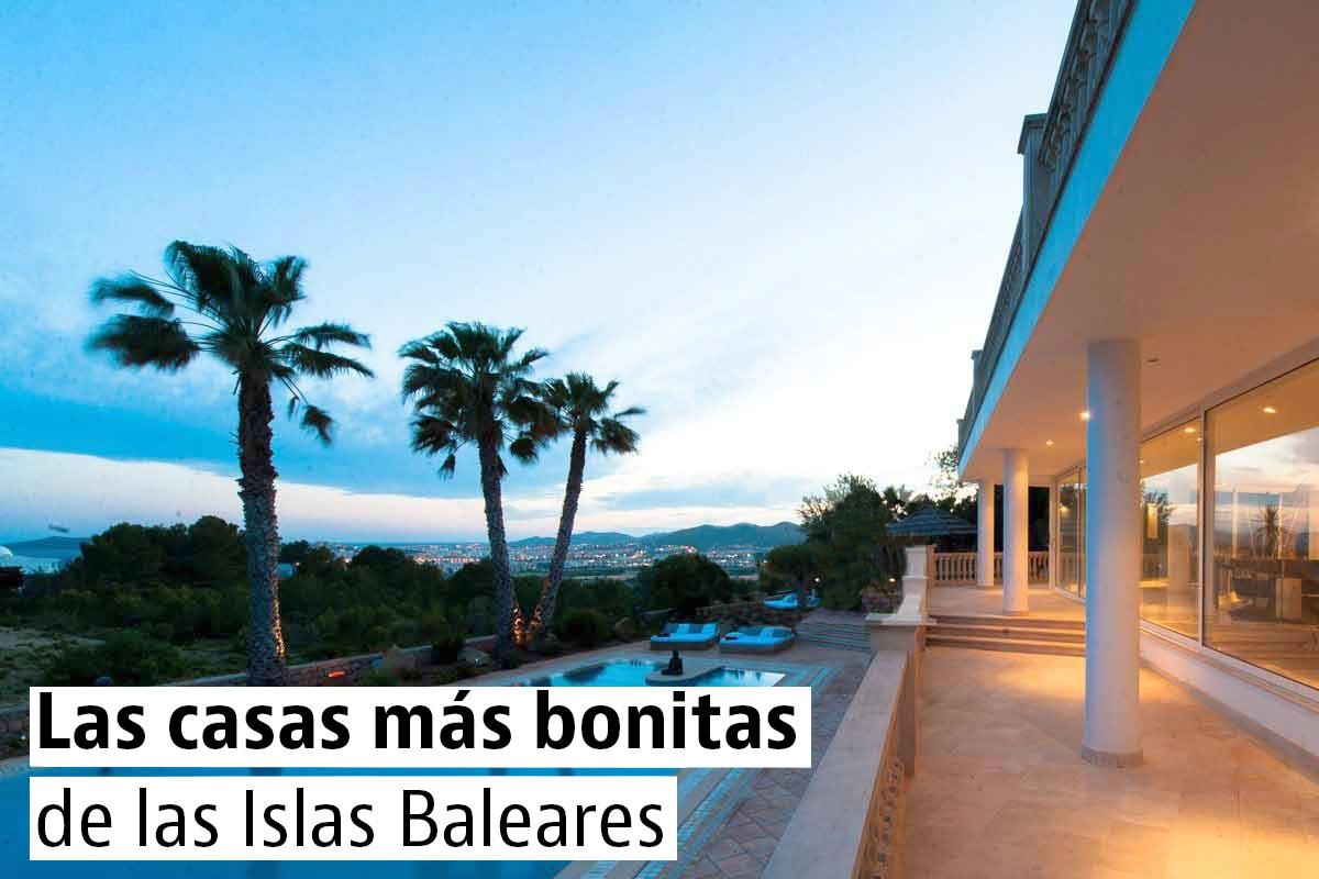 Casas bonitas y originales en las Islas Baleares
