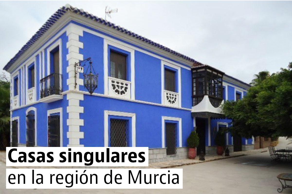Las casas más bonitas y singulares de Murcia