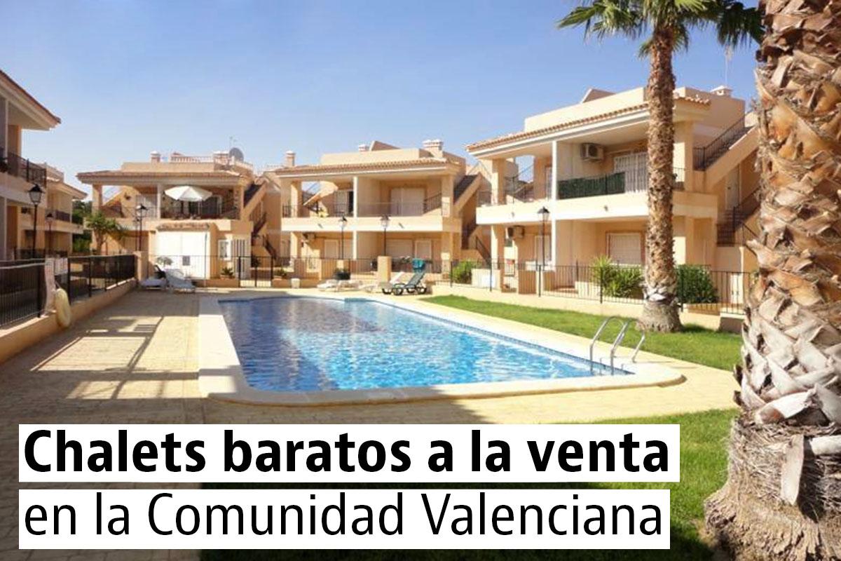 Los chalets más baratos de la Comunidad Valenciana