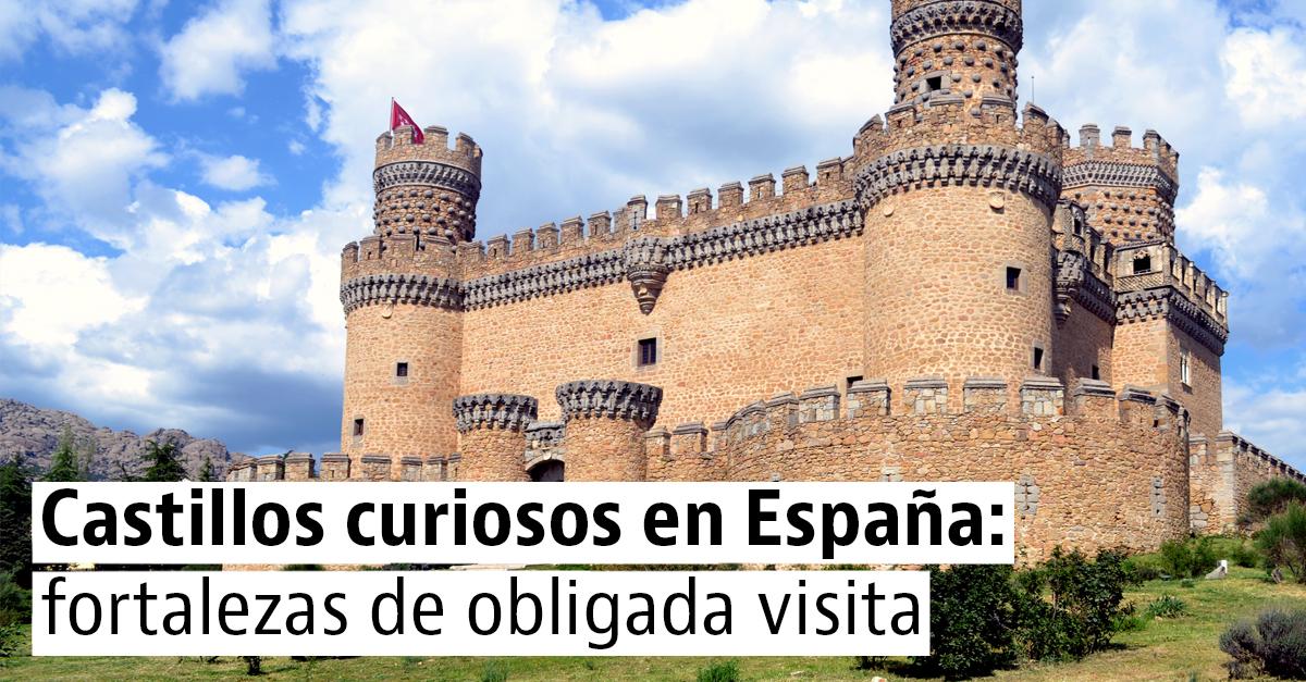 Ruta por los castillos más curiosos y espectaculares