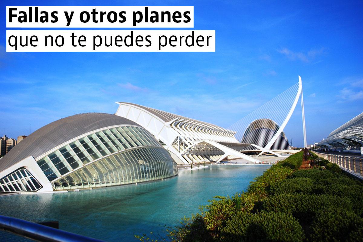 ideas para una escapada a Valencia