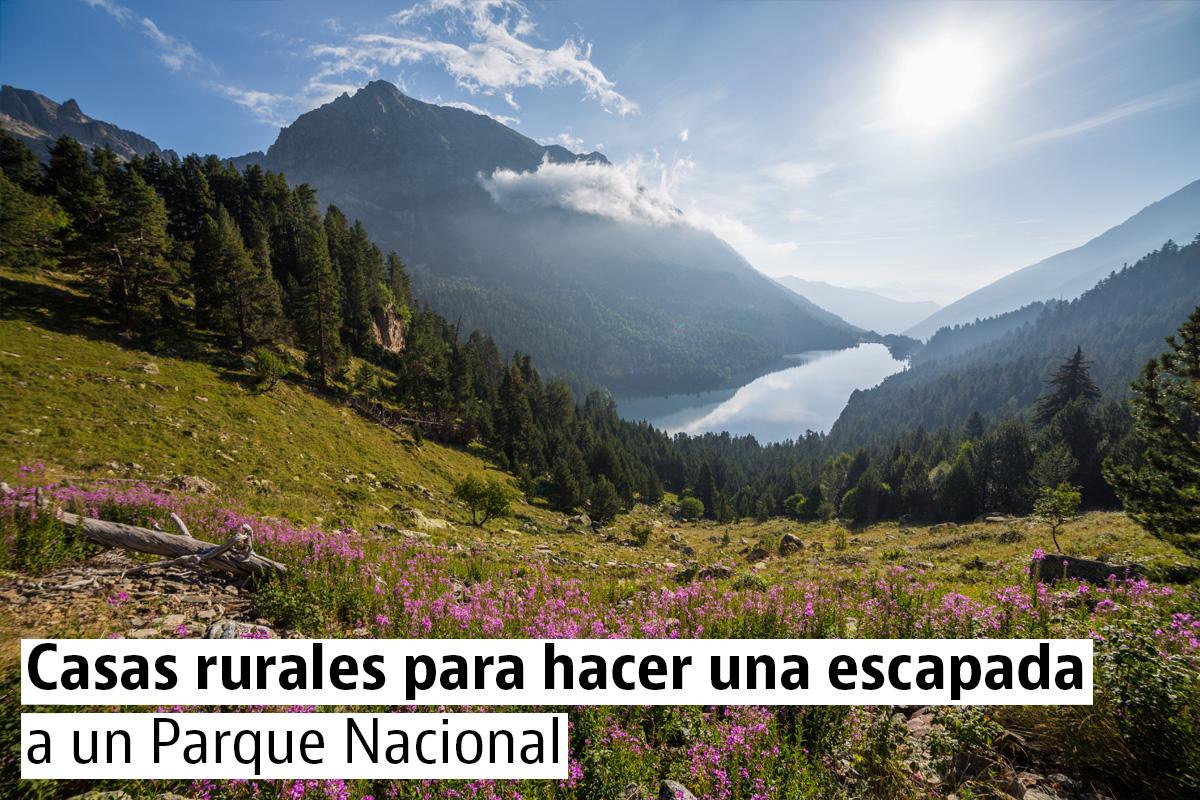 Casas rurales para hacer una escapada a un Parque Nacional