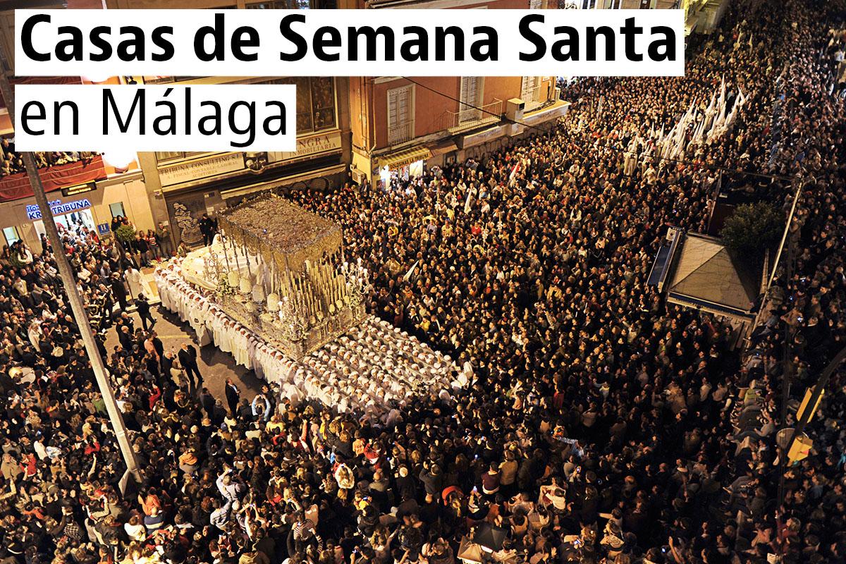 Casas de Semana Santa en Málaga