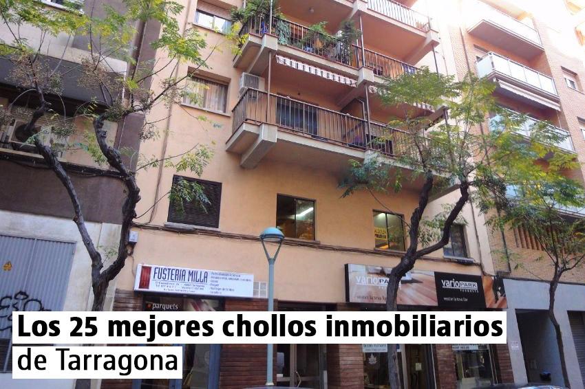 Los 25 mejores chollos inmobiliarios de Tarragona