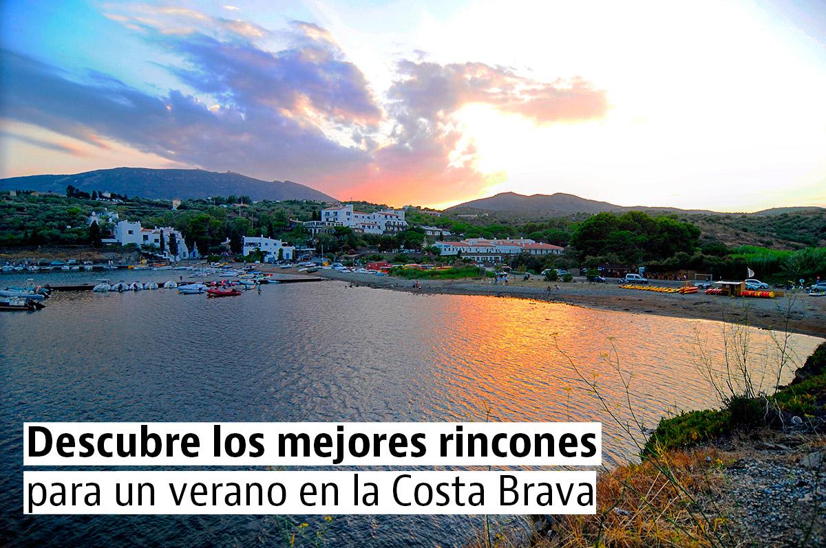 Descubre los mejores pueblos y playas para un verano en la Costa Brava