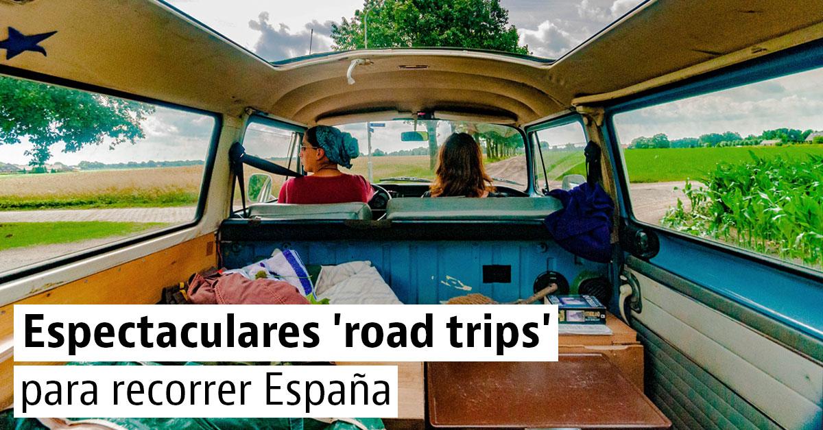 Las mejores rutas para perderte con el coche en España