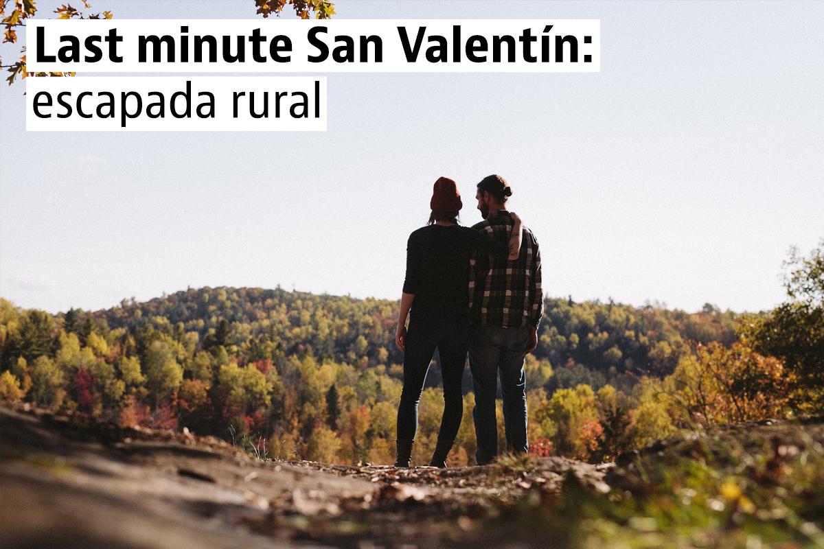 Casas rurales de última hora para San Valentín
