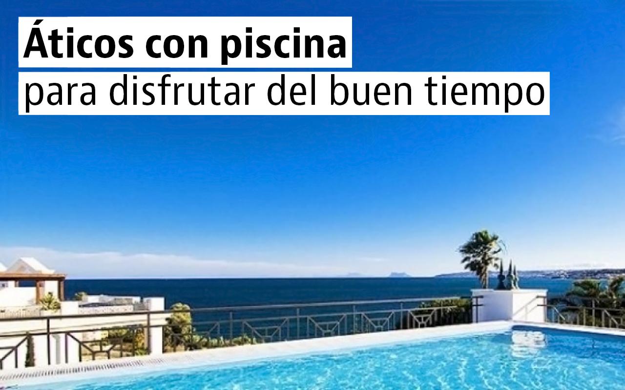 Áticos impresionantes con piscina privada en venta