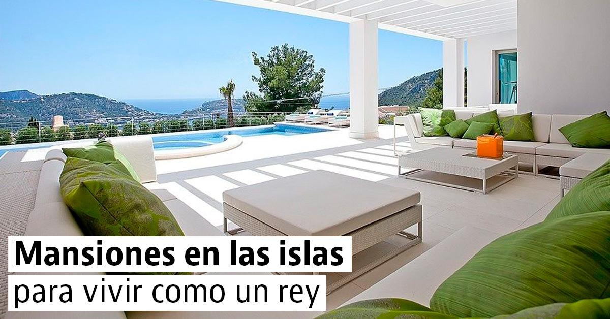 Mansiones en las islas para vivir como un rey