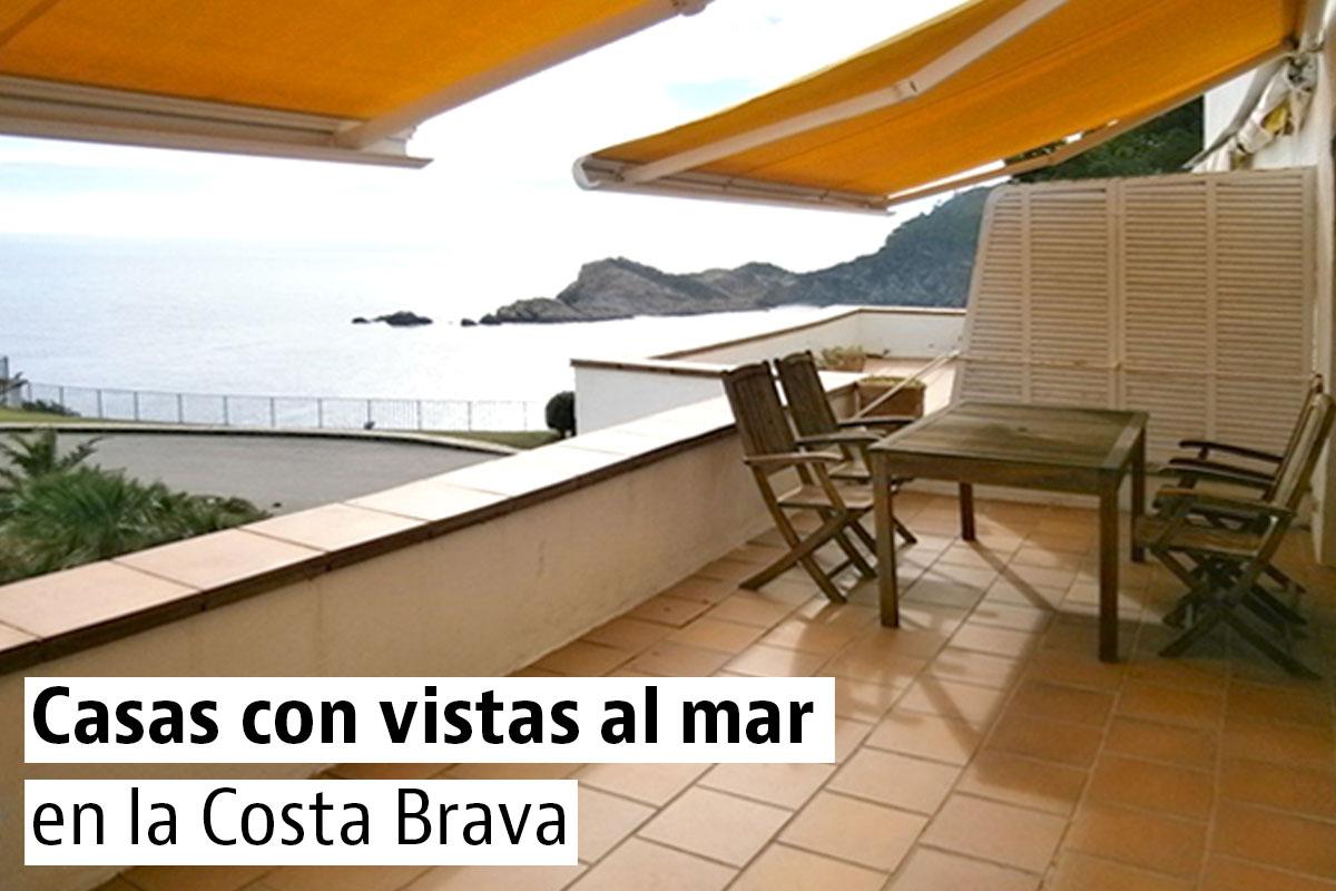 Casas con vista al mar en la Costa Brava
