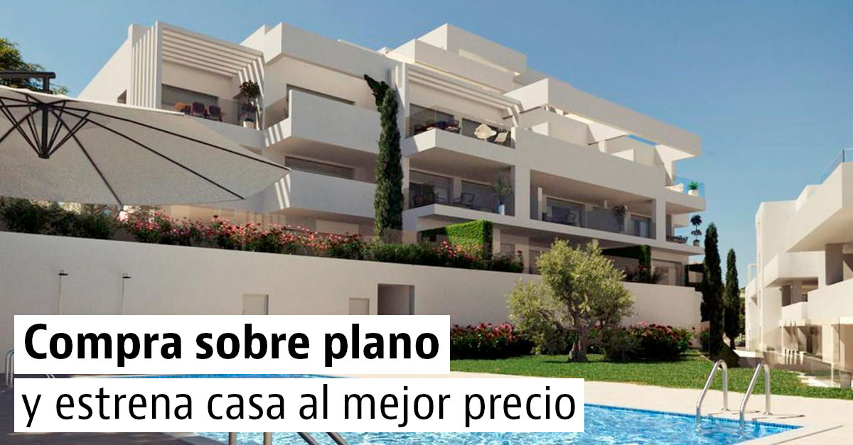 Compra un piso sobre plano y estrena casa