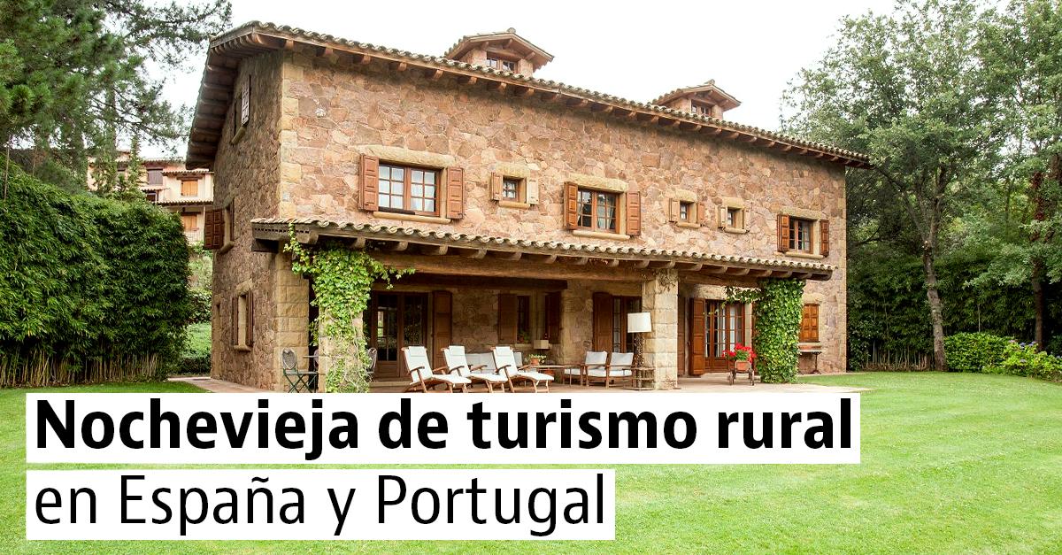 Casas rurales para pasar la Nochevieja en España y Portugal