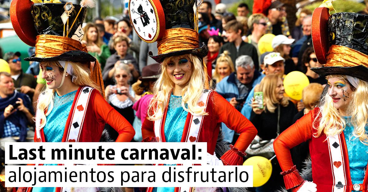 Alojamiento de última hora para los principales carnavales de España