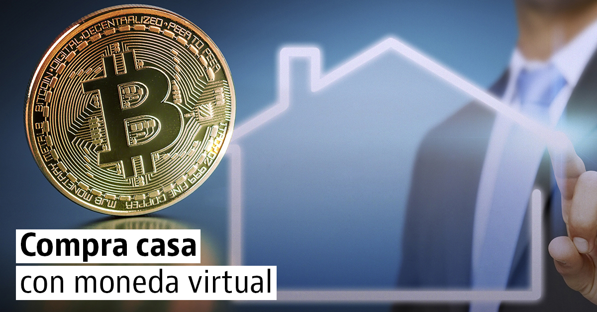 Compra casa con moneda virtual