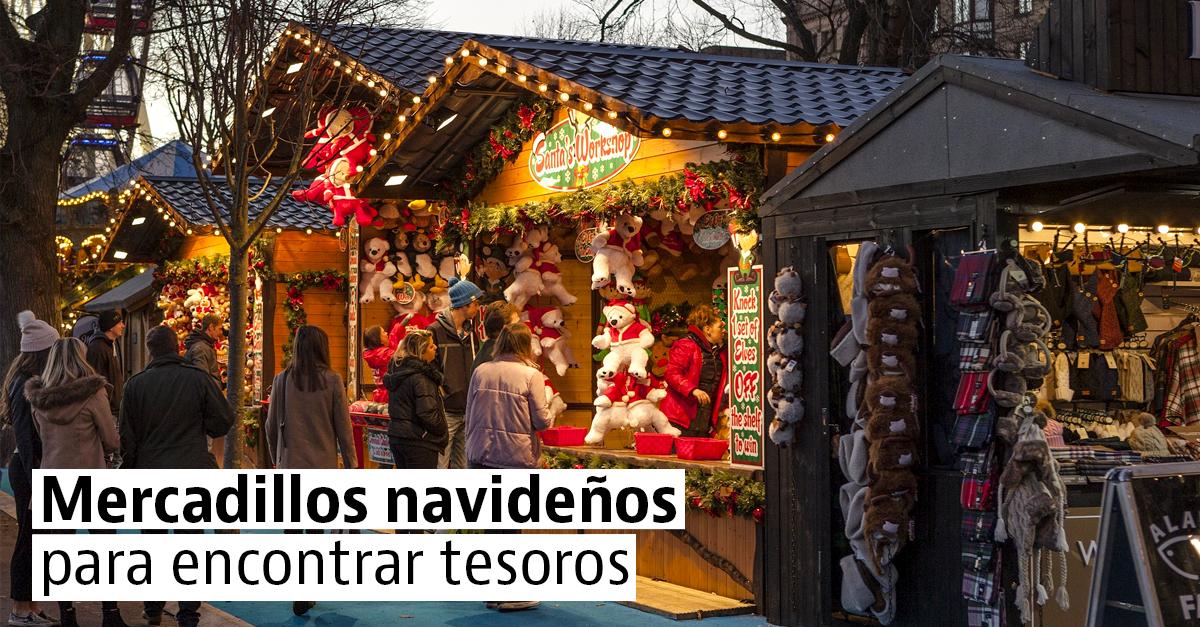 5 mercadillos navideños para hacer regalos con encanto