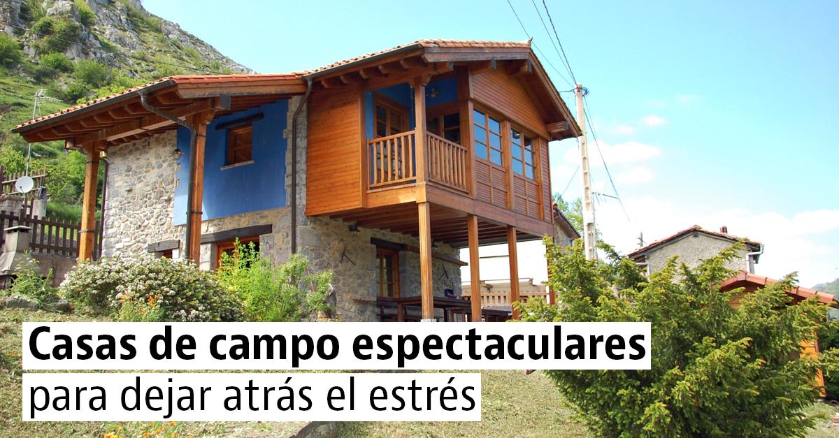 Las mejores casas rústicas para escaparte al campo
