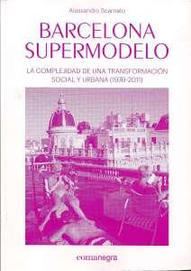 Barcelona supermodelo, Alessandro Scarnato (Editorial comanegra)