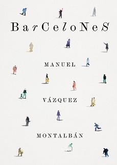 Barcelones, Manuel Vázquez Montalbán (Reeditado por Ajuntament de Barcelona)