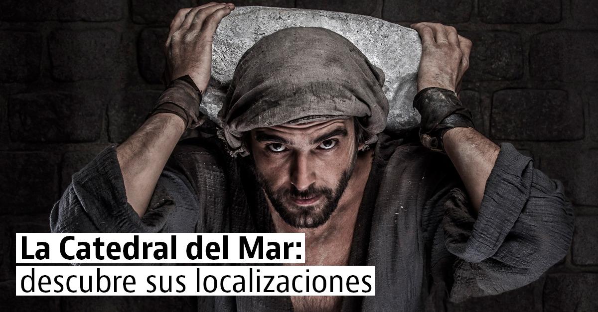"""Ruta por las localizaciones del rodaje de """"La Catedral del Mar"""""""