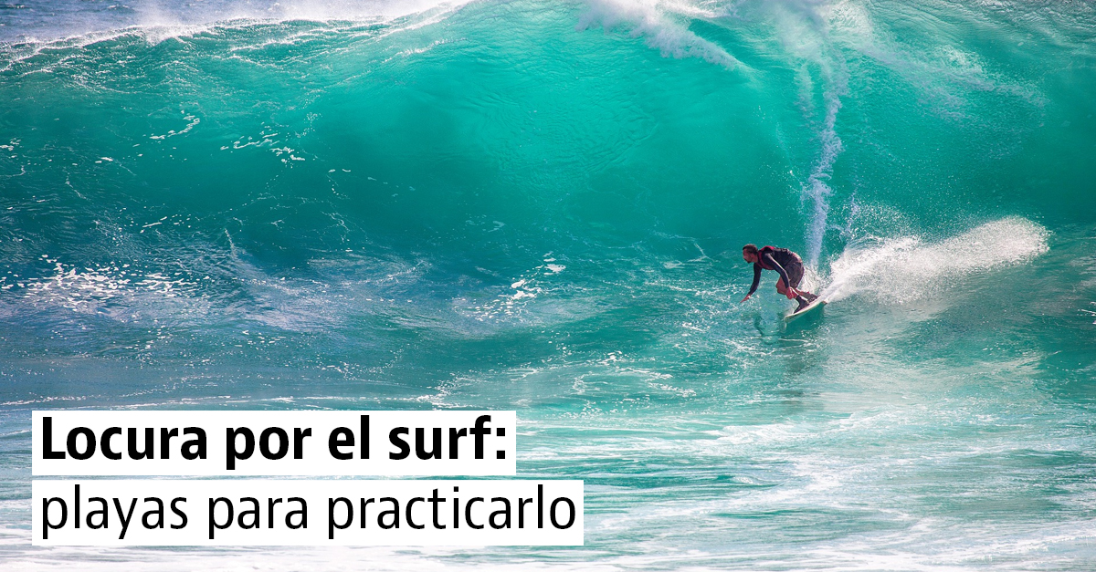 Playas para practicar surf sea cual sea tu nivel