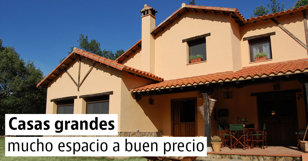 Casas grandes a buen precio en España