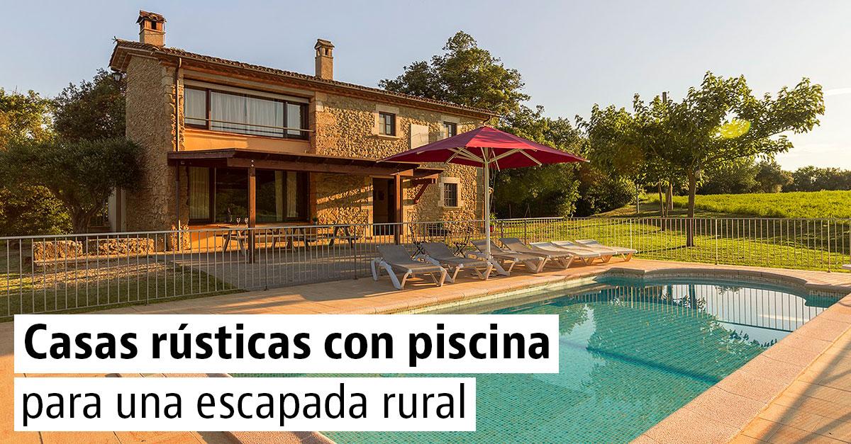 Casas rurales con piscina para afrontar el verano