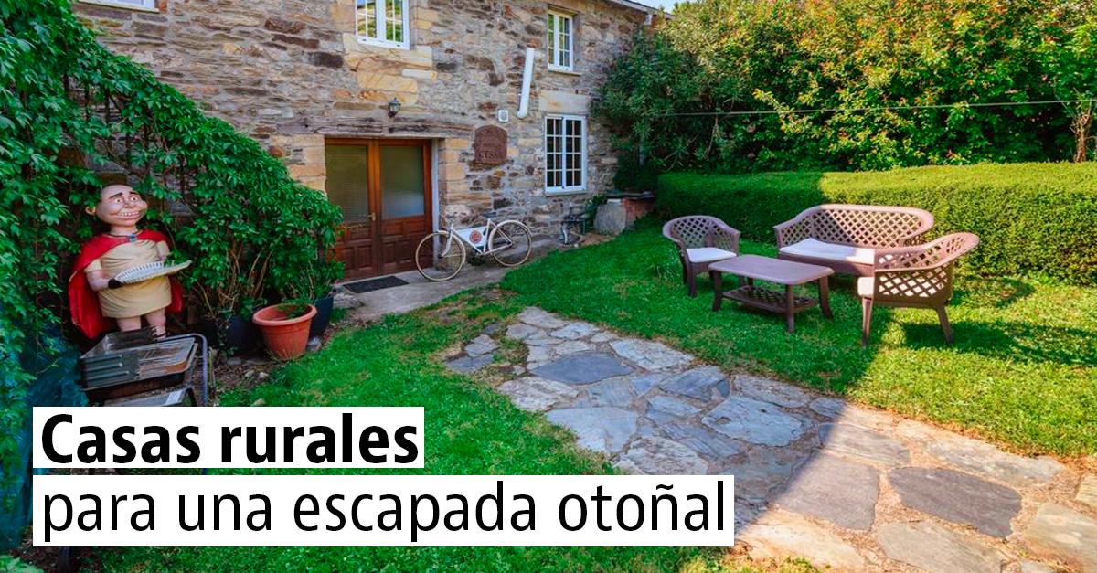 Casas rurales para disfrutar de una escapada en otoño