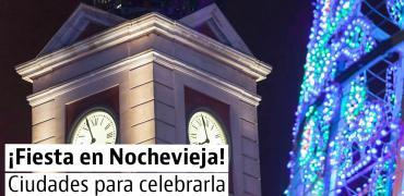 Las mejores ciudades en España para disfrutar de la Nochevieja