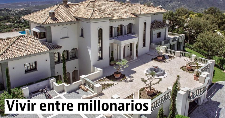 Vivir entre millionarios