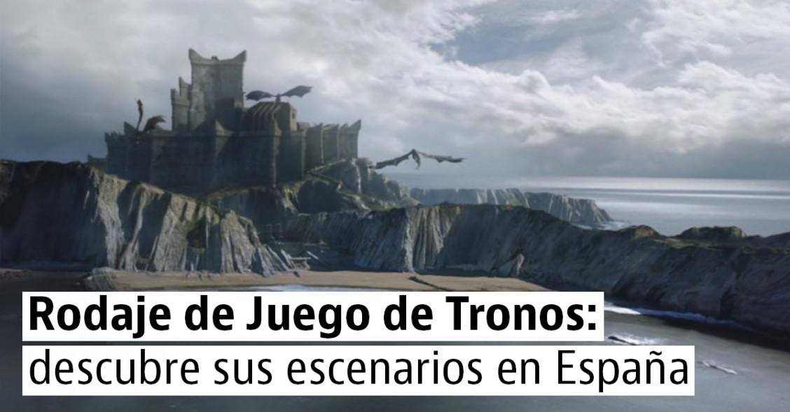 Estreno de Juego de Tronos: todas sus localizaciones de rodaje en España