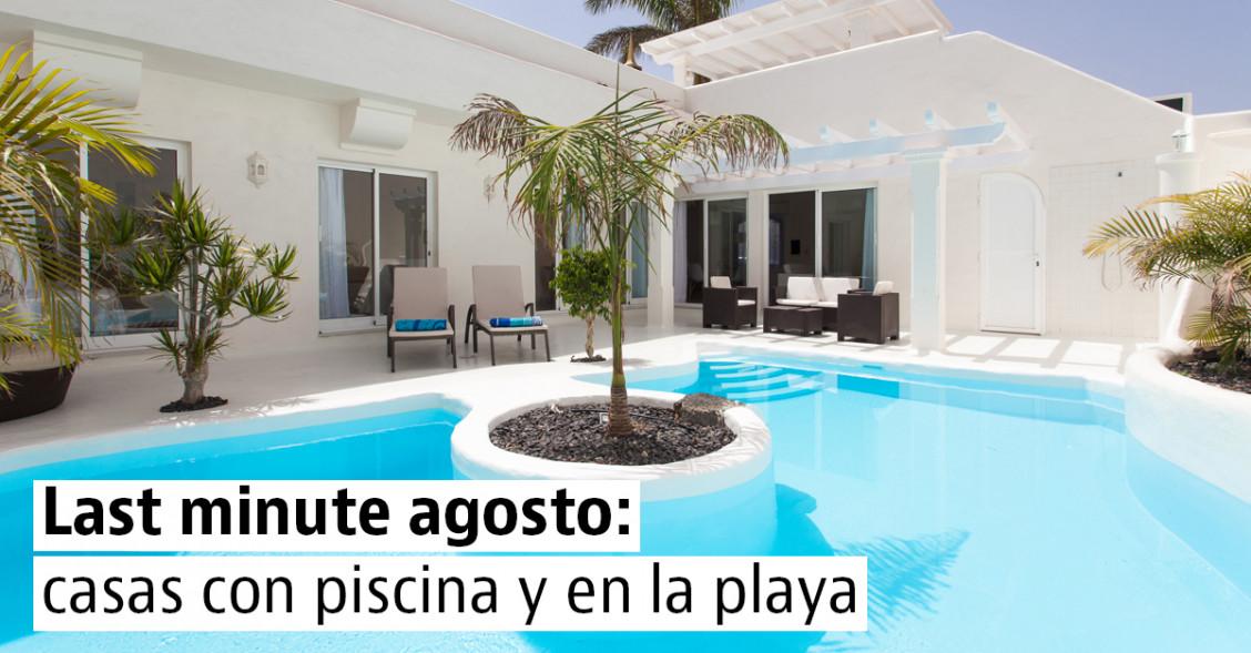 Casas con piscina libres para una escapada a la playa en agosto
