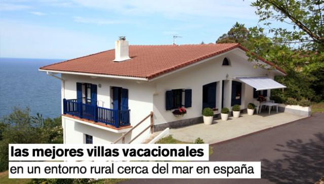 las mejores villas vacacionales en un entorno rural cerca del mar