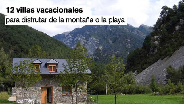 las mejores villas vacacionales para disfrutar de la montaña y la playa