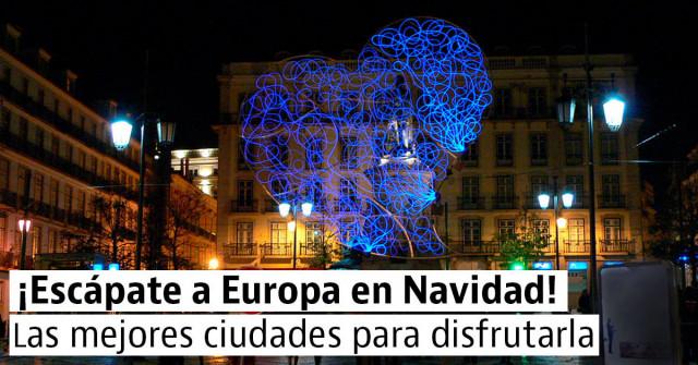4 ciudades europeas para disfrutar de la Navidad